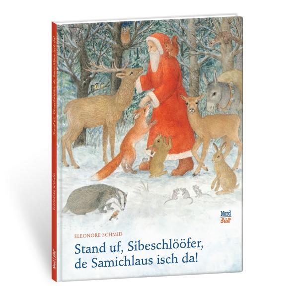 NORD-SÜD-VERLAG Weihnachtsbuch Stand uf, Sibeschlööfer, de Samichlaus isch da!