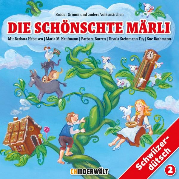 CHINDERWÄLT CD Die schönschte Märli 2