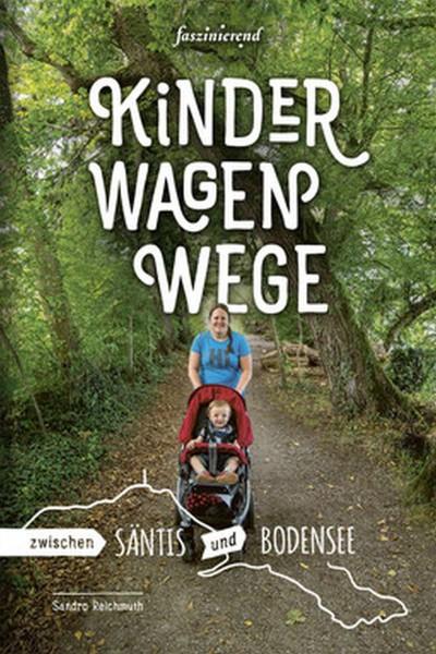 Buch Kinderwagenwege zwischen Säntis und Bodensee