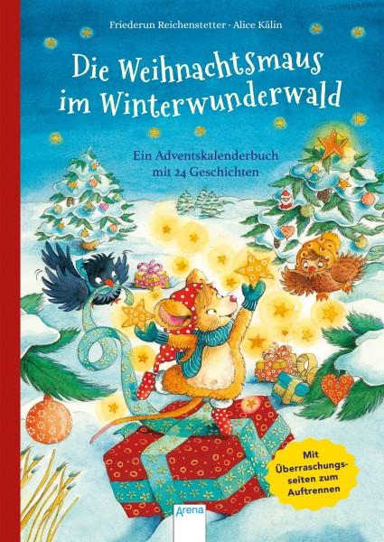 ARENA Weihnachtsbuch Die Weihnachtsmaus im Winterwunderland