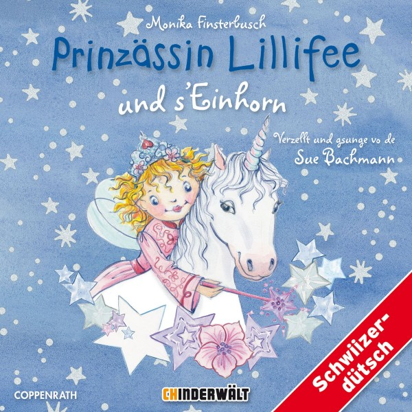 CHINDERWÄLT CD Prinzessin Lillifee und s' Einhorn
