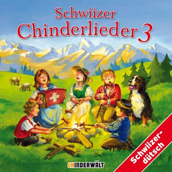 CHINDERWÄLT CD Schwiizer Chinderlieder 3